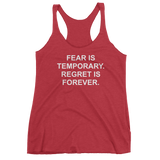 Fear Is Temporary. Regret Is Forever. Tank Top