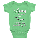 Mommy Is Way More Fun Onesie