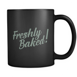 Freshly Baked! Coffee Mug - Sorry Charli