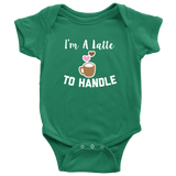 I'm A Latte To Handle Baby Matching Set - Sorry Charli