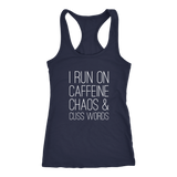 I Run On Caffeine Chaos & Cuss Words Tank Top - Sorry Charli