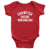 Crawfish Ousside How Bow Dah Child Onesie & Child Shirts