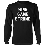 Wine Game Strong T-Shirt - Sorry Charli