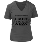 Crossfit Sometimes I Do It Twice A Day Long Sleeve Shirt - Sorry Charli