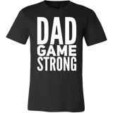 Dad Game Strong T-shirt - Sorry Charli