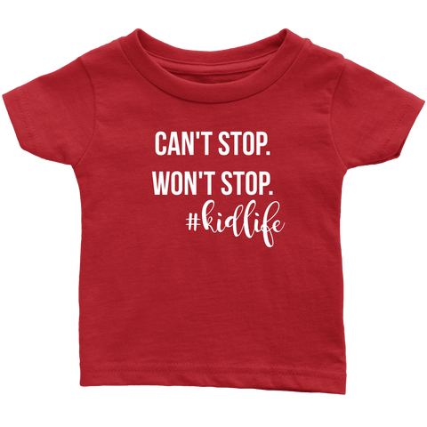 Can't Stop. Won't Stop. Kid Life Baby/Toddler Shirts - Sorry Charli