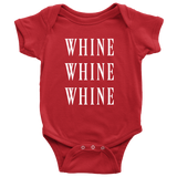 Whine Whine Whine Baby/Toddler