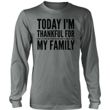 Today I'm Thankful For My Family Shirts