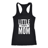 Little Dude's Mom Tank Top - Sorry Charli