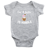 I'm A Latte To Handle Baby Matching Set