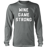 Wine Game Strong T-Shirt