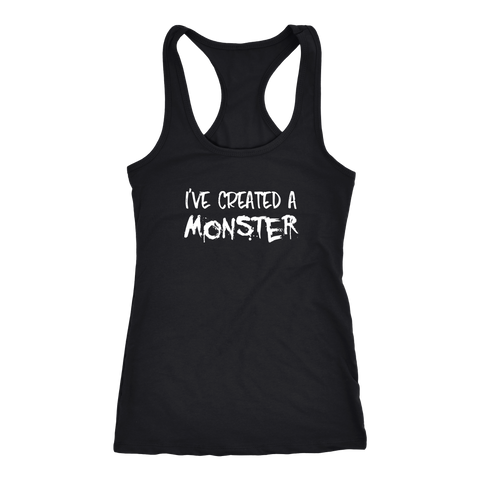 I've Created A Monster Tank Top Matching Set