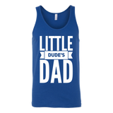 Little Dude's Dad Matching Tank Top