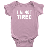 I'm Not Tired Onesie - Sorry Charli