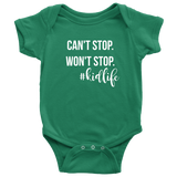 Can't Stop. Won't Stop. Kid Life Baby/Toddler Shirts