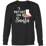 I Put Out For Santa Shirts