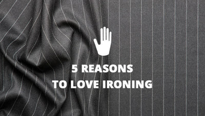 5 Reasons to Love Ironing