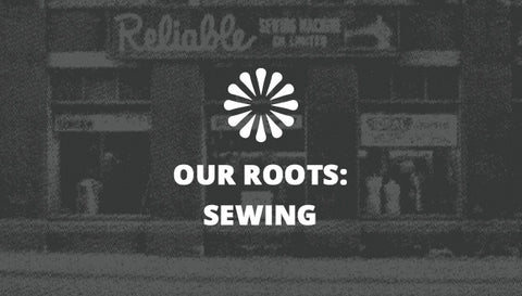 Our Roots: Sewing