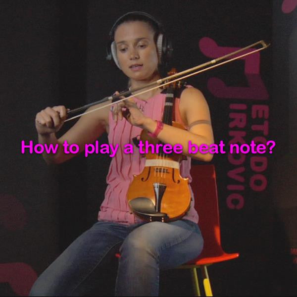 Lesson 012:How to play a three beat note? - violino online, play violin online,   - tocar violin online, уроки игры на скрипке, Metodo Mirkovic - cours de violon en ligne, geige online lernen