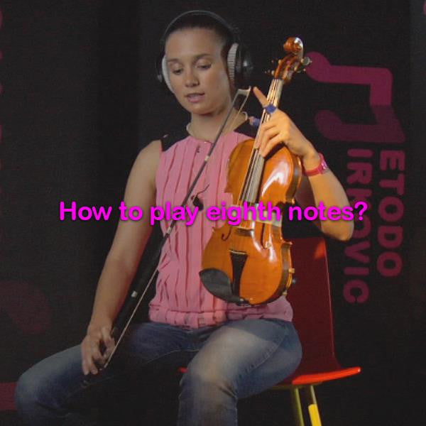 Lesson 014:How to play eighth notes? - violino online, play violin online,   - tocar violin online, уроки игры на скрипке, Metodo Mirkovic - cours de violon en ligne, geige online lernen