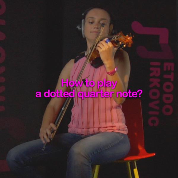 Lesson 017:How to play a dotted quarter note? - violino online, play violin online,   - tocar violin online, уроки игры на скрипке, Metodo Mirkovic - cours de violon en ligne, geige online lernen