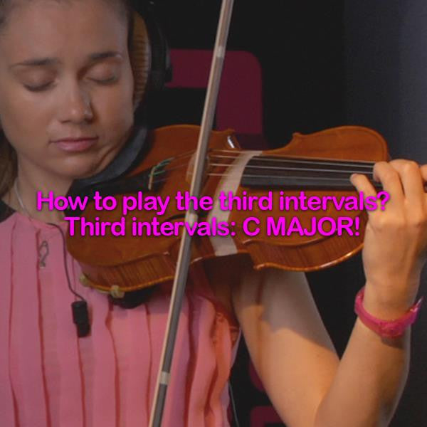 Lesson 083:How to play the third intervals? Third intervals:C MAJOR! - violino online, play violin online,   - tocar violin online, уроки игры на скрипке, Metodo Mirkovic - cours de violon en ligne, geige online lernen