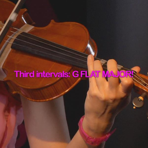 Lesson 105:Third intervals:G FLAT MAJOR! - violino online, play violin online,   - tocar violin online, уроки игры на скрипке, Metodo Mirkovic - cours de violon en ligne, geige online lernen