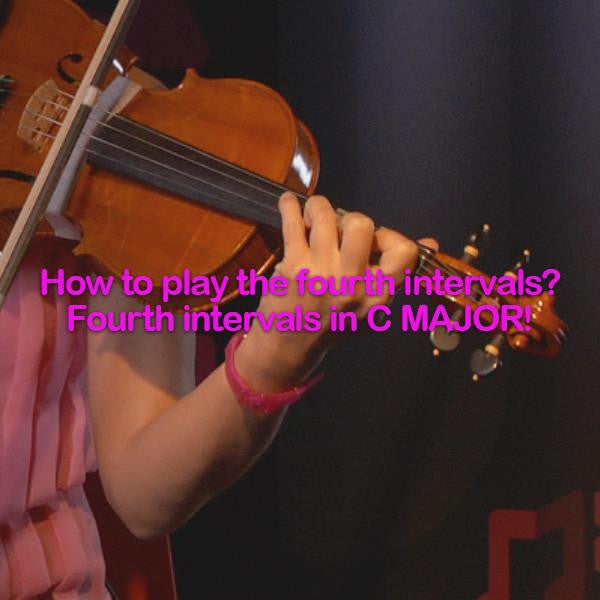 Lesson 107: How to play the fourth intervals? Fourth intervals in C MAJOR! - violino online, play violin online,   - tocar violin online, уроки игры на скрипке, Metodo Mirkovic - cours de violon en ligne, geige online lernen