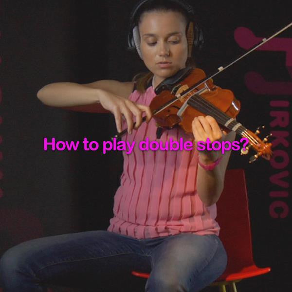 Lesson 149: How to play double stops? - violino online, play violin online,   - tocar violin online, уроки игры на скрипке, Metodo Mirkovic - cours de violon en ligne, geige online lernen