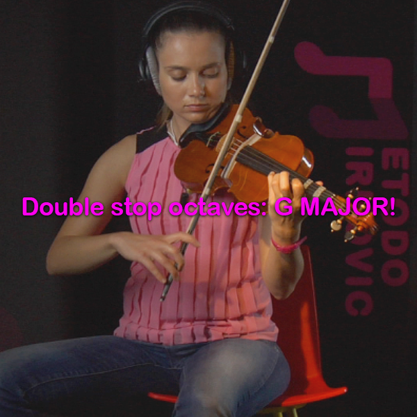 Lesson 154: Double stop octaves: G MAJOR! - violino online, play violin online,   - tocar violin online, уроки игры на скрипке, Metodo Mirkovic - cours de violon en ligne, geige online lernen