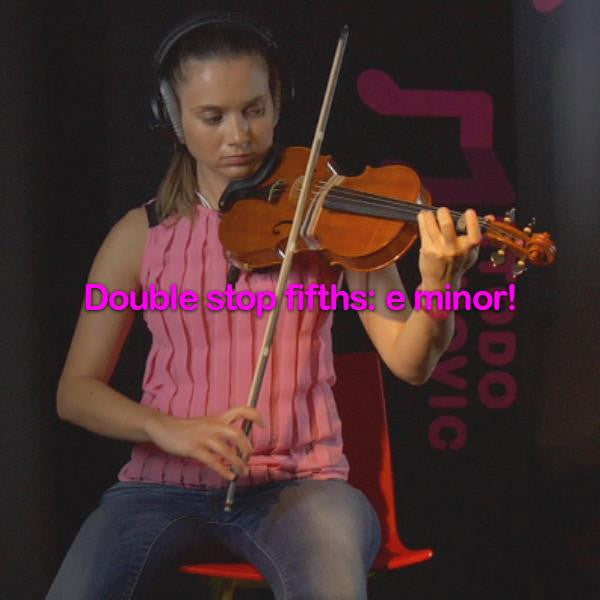 Lesson 171:Double stop fifths: e minor! - violino online, play violin online,   - tocar violin online, уроки игры на скрипке, Metodo Mirkovic - cours de violon en ligne, geige online lernen