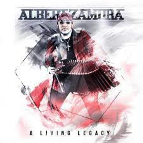 Albert Zamora- A Living Legacy(2017 New Release)