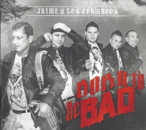 Jaime Y Los Chamacos-Born To Be Bad (Release 2016)