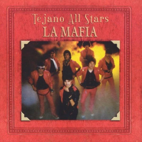 La Mafia-Tejano All Star (Limited Qty)