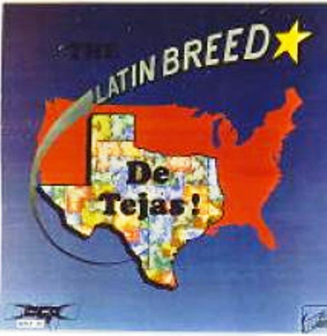The Latin Breed- De Tejas vinyl album  (Singed by Juan R Chavez March 1978) Colllectors Classic (NEW)