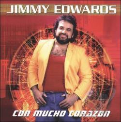 Jimmy Edwards - Con Mucho Corazon-Special Price!