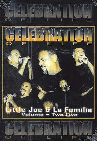 Little Joe- Celebration Of Life Volume Two- Live