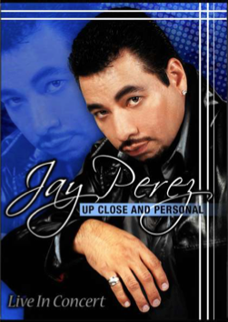 Jay Perez / Up Close and Personal - DVD