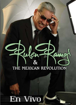 RUBEN RAMOS & THE MEXICAN REVOLUTION / EN VIVO DVD( SOLD OUT  )