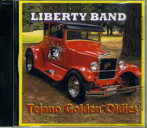 Liberty Band - Tejano Golden Oldies-Back In Stock (Temporarily out of Stock)