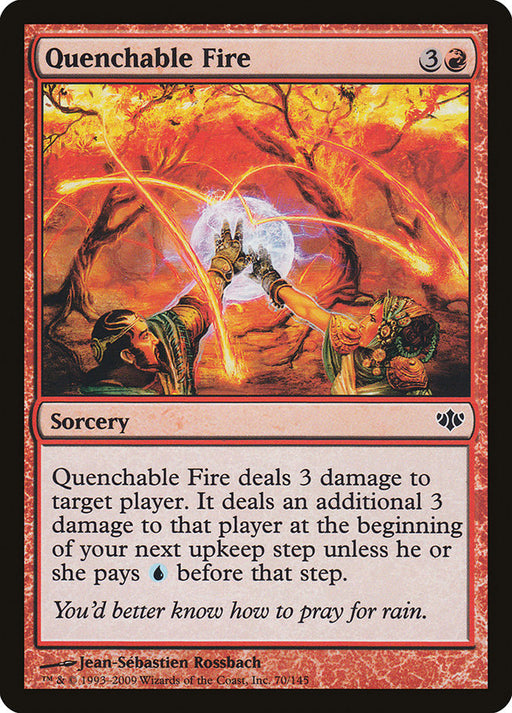 Quenchable Fire