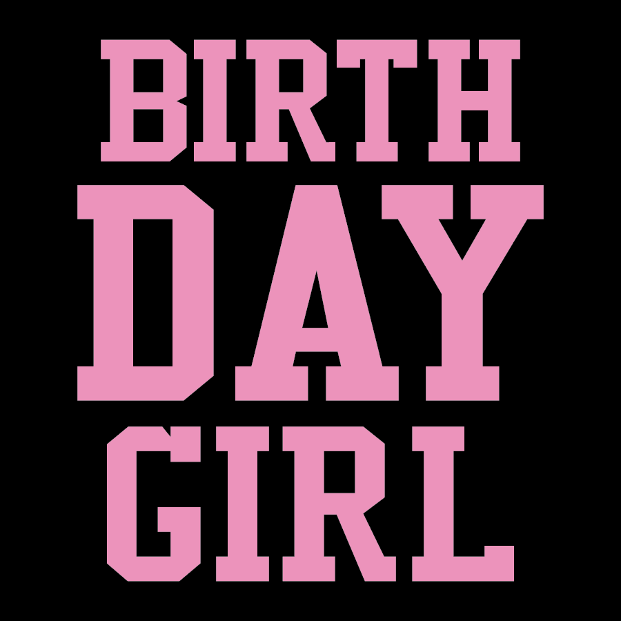 Birth Day Girl
