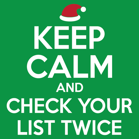 Keep Calm and Check Your List