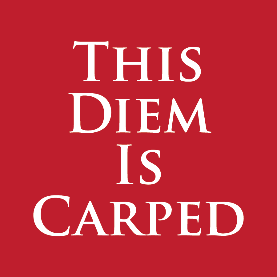 This Diem Is Carped