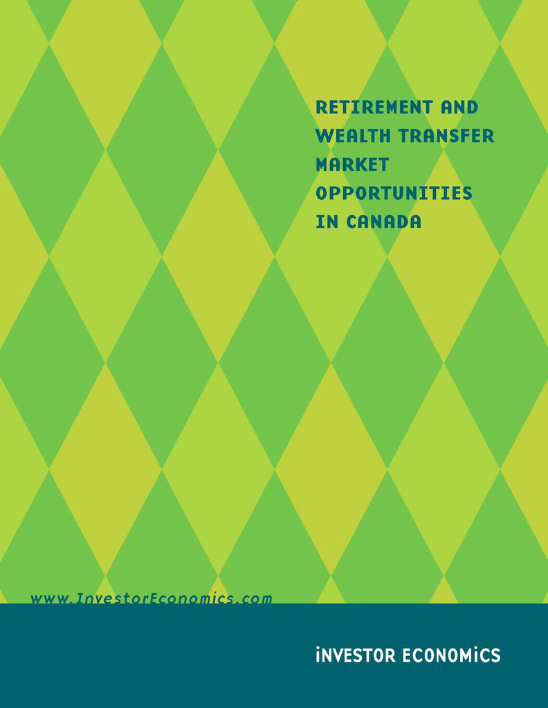 Retirement and Wealth Transfer Market Opportunities in Canada
