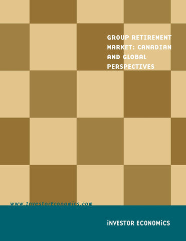 Group Retirement Market: Canadian and Global Perspectives