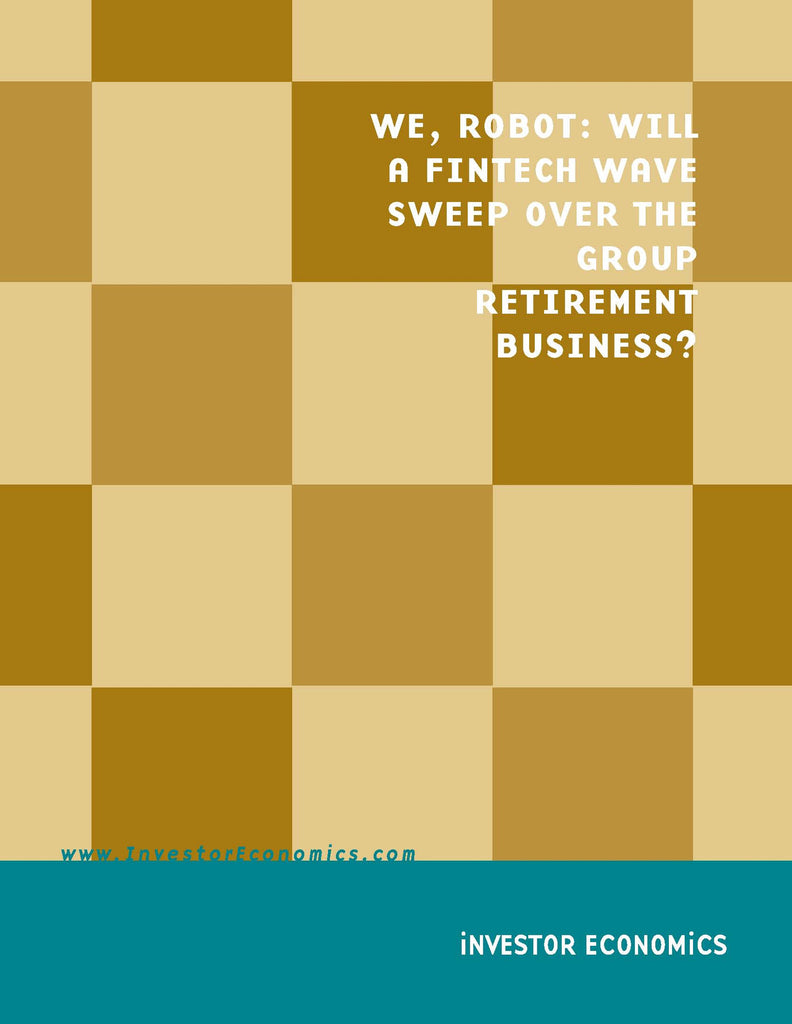 We, Robot: Will a Fintech Wave Sweep over the Group Retirement Business?