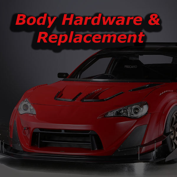 Body Hardware/Replacement