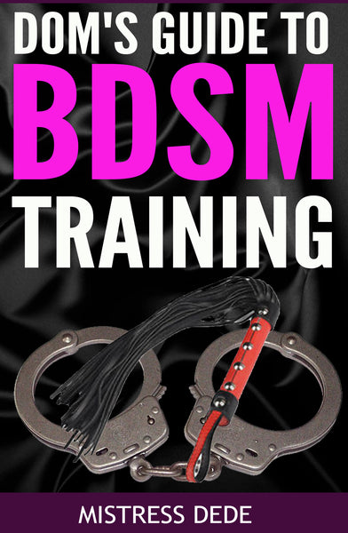Dom's Guide to BDSM Training