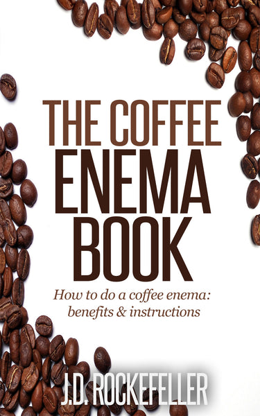 The Coffee Enema Book
